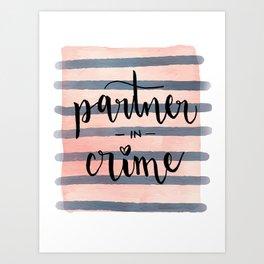 Partner in Crime Art Print