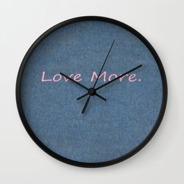 Love More on Denim. Wall Clock