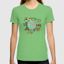 Earth Is a Home We All Share T-shirt