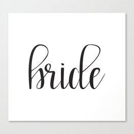 Bride Calligraphy Canvas Print