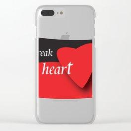 don't break my heart Clear iPhone Case