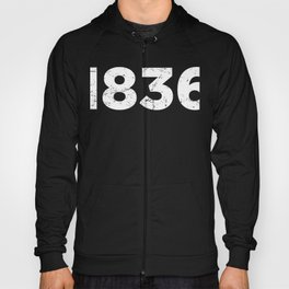 1836 - Texas Revolution & The Alamo Hoody