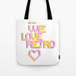 We Love Retro Tote Bag