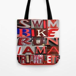 SWIM BIKE RUN I AM A TRIATHLETE 04 red Tote Bag