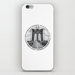 Brooklyn Bridge New York City (black & white with text) iPhone Skin