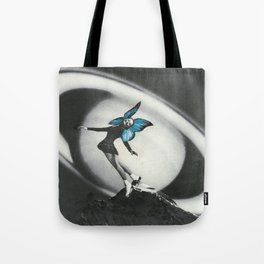 Everybody needs a dream Tote Bag