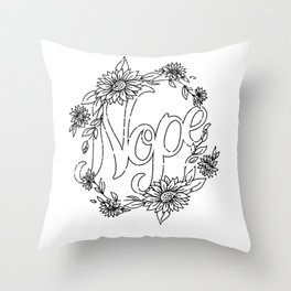 Big Ol' Nope Throw Pillow