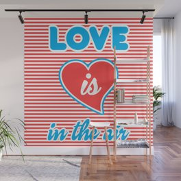 Love Is In The Air, Wall Mural