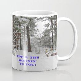 Top o' the Mornin' to you Coffee Mug