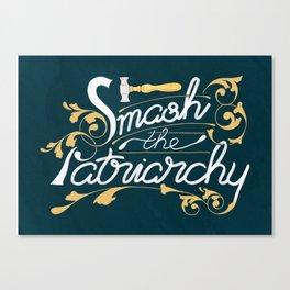Smash the Patriarchy Feminist Art Nouveau Calligraphy Illustration Canvas Print