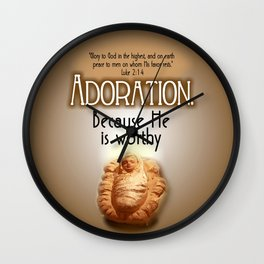 Adoration.  Because He is Worthy Wall Clock