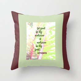 Let food be thy medicine Throw Pillow