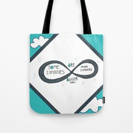 Some Infinities are Bigger Tote Bag