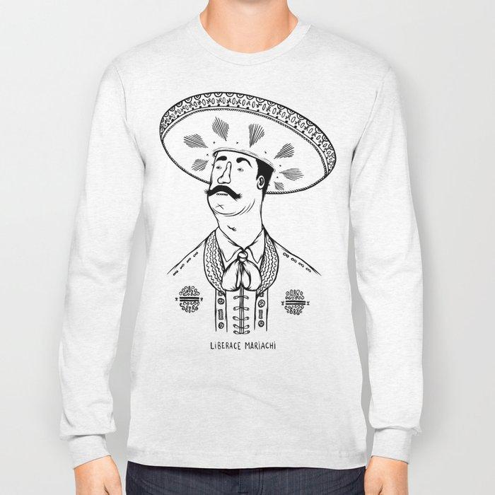 Liberace Mariachi Long Sleeve T-shirt