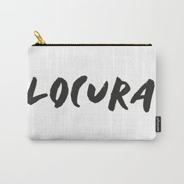 Locura Carry-All Pouch