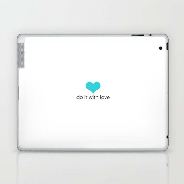 Do it with love Laptop & iPad Skin