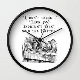 Then you shouldn't talk Wall Clock