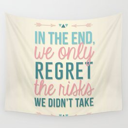 Risks Quote Wall Tapestry