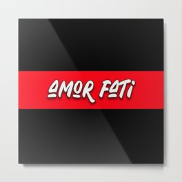 amor fati design in black and red Metal Print