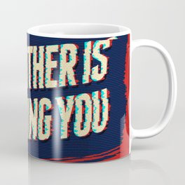 Big Brother is Watching You Coffee Mug