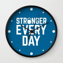 Stronger Every Day Gym Quote Wall Clock