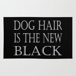 Dog Hair Is The New Black Rug