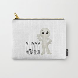 Mummy Knows Best! Carry-All Pouch