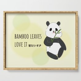 panda is bamboo love it Serving Tray