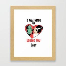 Made For Loving You Framed Art Print