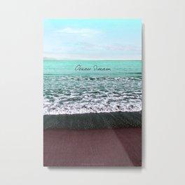 OCEAN DREAM VI Metal Print