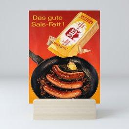 cartellone sais das gute sais fett Mini Art Print