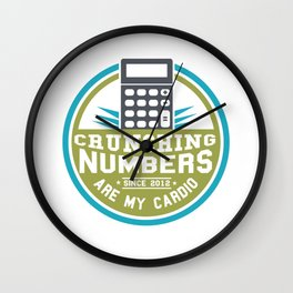 Crunching Numbers Are My Cardio Accountant Graduate Bookkeeper Student Wall Clock