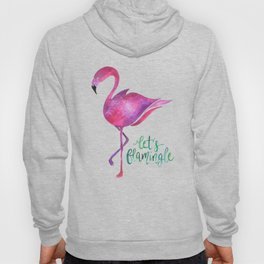 Let's Flamingle! —Version 1 Hoody