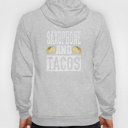 Saxophone and Tacos Funny Taco Distressed Hoody