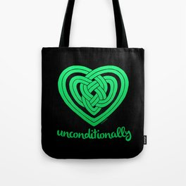 UNCONDITIONALLY in green on black Tote Bag