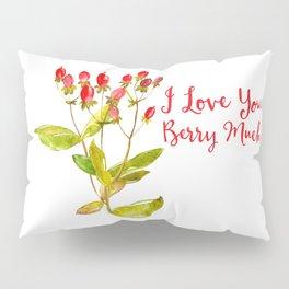 "Love You ""Berry"" Much Pillow Sham"
