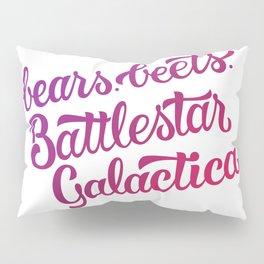 Bears. Beets. Battlestar Galactica. Pillow Sham