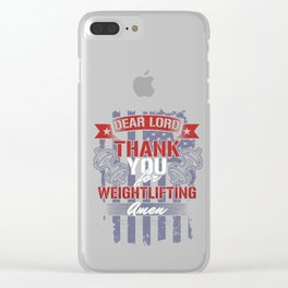 Dear Lord Thank You For Weightlifting Barbell Weights Bodybuilding Workout Gym Gift Clear iPhone Case