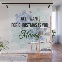 all i want for x-mas is... Wall Mural