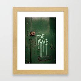 Toe Rag Framed Art Print