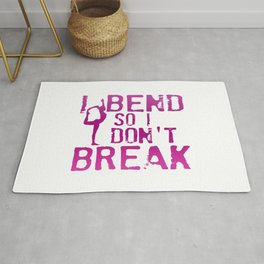 I Bend So I Don't Break Rug