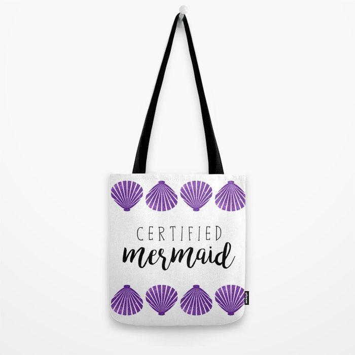 Certified Mermaid Tote Bag