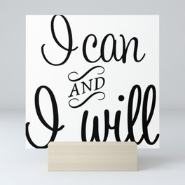 I can and i will Mini Art Print