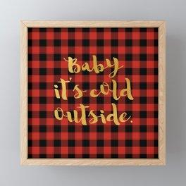 Baby it's cold outside Framed Mini Art Print