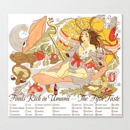 The Fifth Taste: Umami Canvas Print