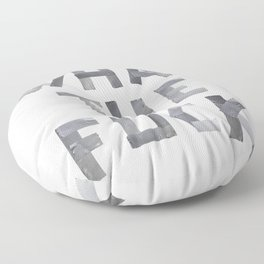 WHAT THE FUCK duct tape white Floor Pillow