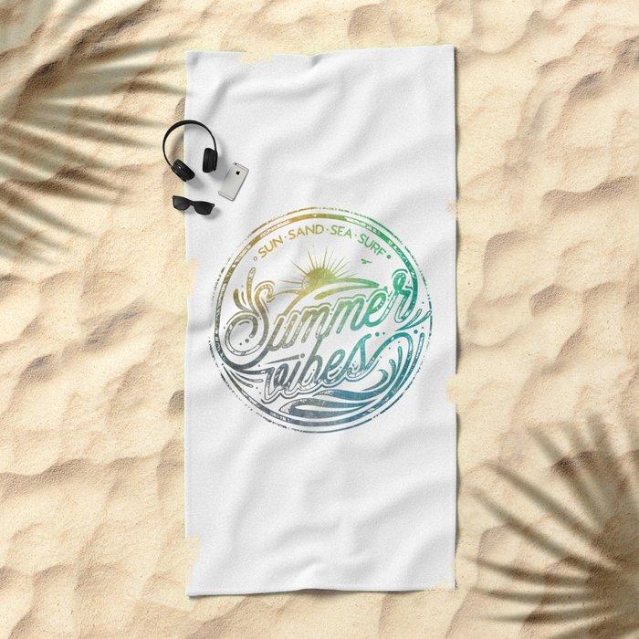 Summer vibes - typo artwork Beach Towel