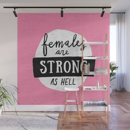 Females Are Strong As Hell Pink Wall Mural