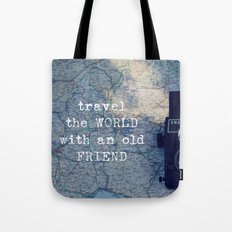 travel the world with an old friend Tote Bag