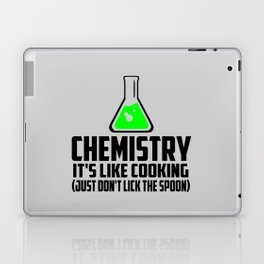 Chemistry funny quote Laptop & iPad Skin